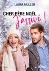 E-Book Cher Père Noël... J'arrive !