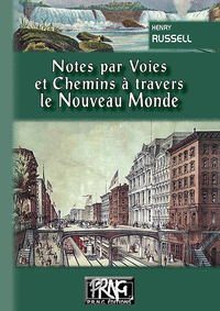 Livre numérique Notes par voies & chemins à travers le Nouveau Monde