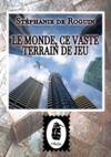 Electronic book Le Monde, ce Vaste Terrain de Jeu