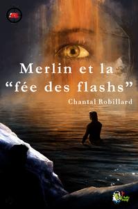 Livre numérique Merlin et la fée des flashs