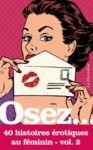 Electronic book Osez 40 histoires érotiques au féminin - Volume 2