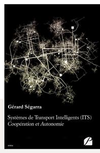 Livre numérique Systèmes de Transport Intelligents (ITS) : Coopération et Autonomie