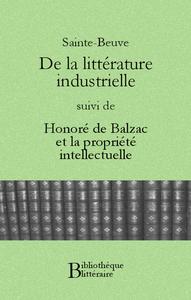 Livre numérique De la littérature industrielle, suivi de Honoré de Balzac et la propriété intellectuelle
