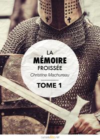 Livre numérique La Mémoire froissée, tome 1