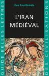 Livre numérique L'Iran Médiéval
