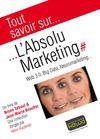 Livre numérique Tout savoir sur... L'Absolu Marketing