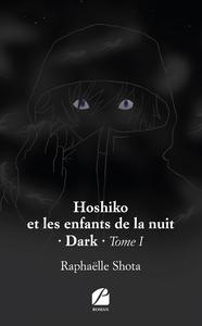 Livre numérique Hoshiko et les enfants de la nuit – Dark