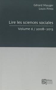Livre numérique Lire les sciences sociales. Volume 6/2008-2013