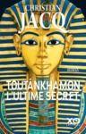 Livro digital Toutânkhamon, l'ultime secret - Nouvelle édition 2019