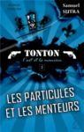 Livre numérique Les Particules et les menteurs - (Tonton, l'Art et la manière)