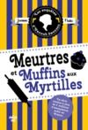 Electronic book Les Enquêtes d'Hannah Swensen 3 : Meurtres et muffins aux myrtilles