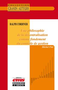 Livre numérique Ralph Cordiner - Une philosophie de la décentralisation comme fondement du contrôle de gestion
