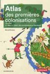 Livro digital Atlas des premières colonisations (XVe - début XIXe siècle). Des conquistadores aux libérateurs