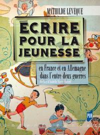 Libro electrónico Écrire pour la jeunesse
