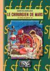 Electronic book Le Chirurgien de Mars (Cycle de Mars n° 6)
