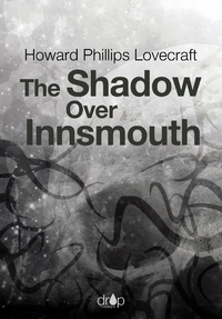 Electronic book The Shadow Over Innsmouth