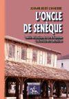 Livre numérique L'Oncle de Senèque / L'Ouncle de Cheneco