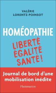 Livre numérique Homéopathie : Liberté, Égalité, Santé