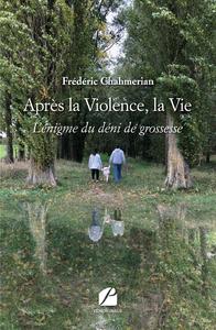 Livre numérique Après la Violence, la Vie