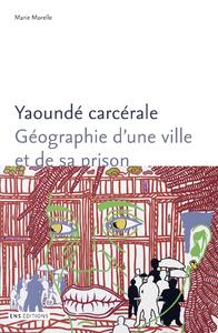 Livre numérique Yaoundé carcérale