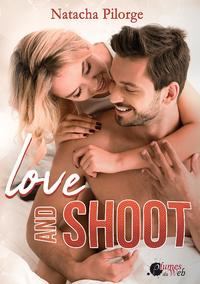 Livre numérique Love and Shoot