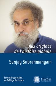 Electronic book Aux origines de l'histoire globale