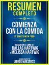 Livro digital Resumen Completo: Comienza Con La Comida (It Starts With Food) - Basado En El Libro De Dallas Hartwig Y Melissa Hartwig