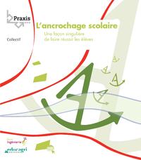 Electronic book L'ancrochage scolaire (ePub)
