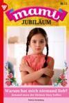 Libro electrónico Mami Jubiläum 13 – Familienroman