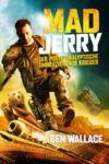 Livre numérique MAD JERRY - der postapokalyptische umherziehende Krieger