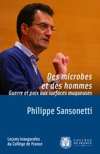Electronic book Des microbes et des hommes. Guerre et paix aux surfaces muqueuses