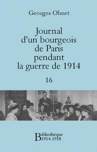 Livre numérique Journal d'un bourgeois de Paris pendant la guerre de 1914 - 16