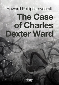 Electronic book The Case of Charles Dexter Ward