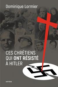 Livre numérique Ces chrétiens qui ont résisté à Hitler