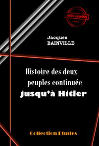 Livre numérique Histoire des deux peuples continuée jusqu'à Hitler