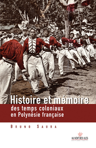 Livre numérique Histoire et mémoire des temps coloniaux en Polynésie françasie