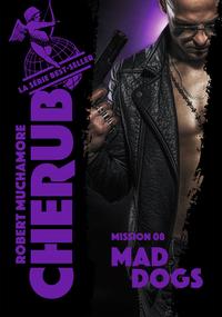 Livre numérique Cherub (Mission 8) - Mad Dogs