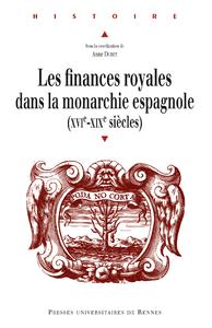 Electronic book Les finances royales dans la monarchie espagnole