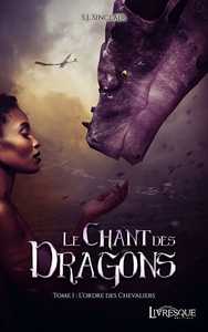 Livre numérique Le chant des dragons, tome 1