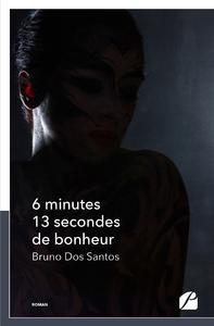 Livre numérique 6 minutes 13 secondes de bonheur