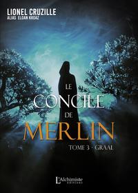 Livre numérique Le Concile de Merlin - Tome 3 : Graal