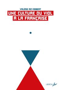 Livre numérique Une culture du viol à la française - Nouvelle édition