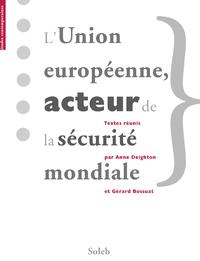 Livre numérique L'Union européenne acteur de la sécurité mondiale — The EC/EU: a World Security Actor?