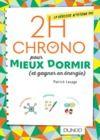 Livre numérique 2h Chrono pour mieux dormir (et gagner en énergie)