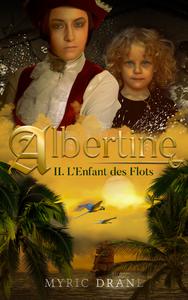 Livre numérique Albertine T2 : L'Enfant des Flots