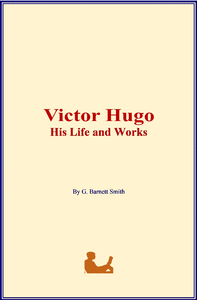 Electronic book Victor Hugo: His Life and Works