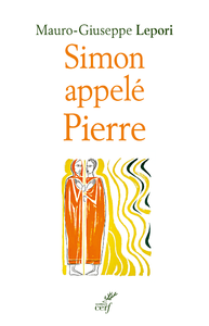 E-Book Simon apellé Pierre - Sur les pas d'un homme à la suite de Dieu
