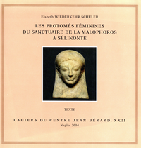 Electronic book Les protomés féminines du sanctuaire de la Malophoros à Sélinonte