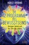 Livre numérique Die 12 Programme des Bewusstseins