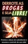 Electronic book Derrote as drogas e seja livre